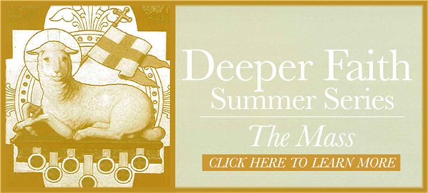 Deeper Faith Summer Series