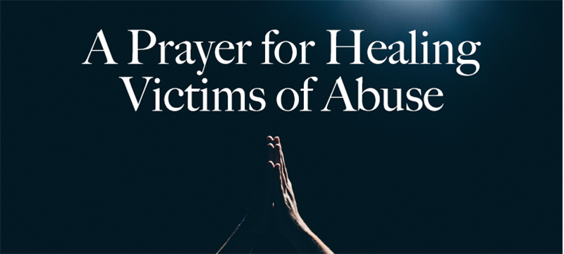 A Prayer for Victims of Abuse
